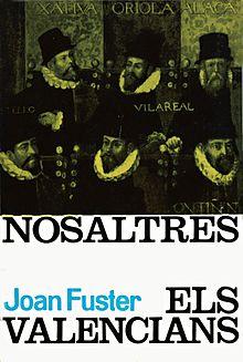 Nosaltres els valencians. Edicions 62.
